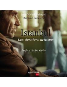 Istanbul Les Derniers artisans