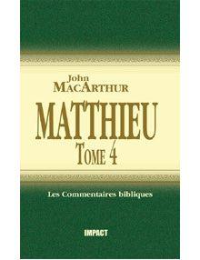 Matthieu 24-28 - Tome 4