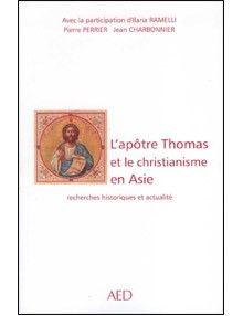 L'apôtre Thomas et le christianisme en Asie