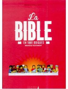 La Bible en 1001 briques Nouveau Testament