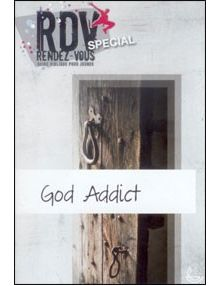 God addict - RDV guide biblique