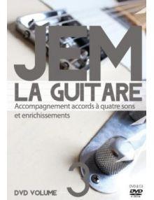 DVD JEM La guitare vol. 3 Accompagnements accords à quatre sons et enrichissements