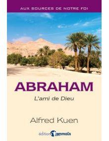 Abraham L'ami de Dieu
