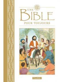 Une Bible pour toujours