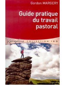 Guide pratique du travail pastoral
