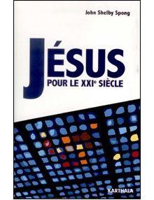 Jésus pour le XXIe siècle