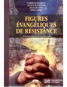 Figures évangéliques de résistance