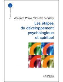 Les étapes du développement psychologique et spirituel