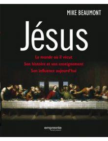 Jésus. Le monde où il vécut, son histoire et son enseignement, son influence aujourd'hui