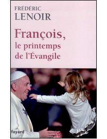 François le printemps de l'Evangile